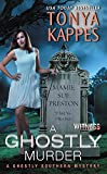 A Ghostly Murder: A Ghostly Southern Mystery (Ghostly Southern Mysteries)