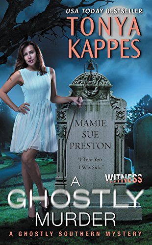 A Ghostly Murder: A Ghostly Southern Mystery (Ghostly Southern Mysteries) ebook