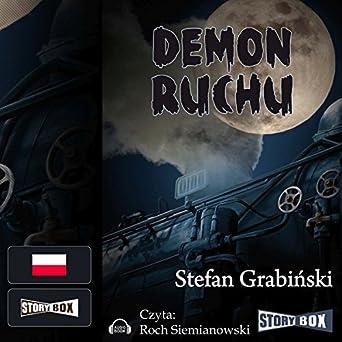 Grabiński Stefan - Demon ruchu