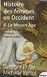 Histoire des femmes en Occident, tome 2 : Le Moyen Âge par Duby