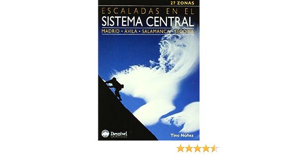 Escaladas en el sistema central: Amazon.es: Nuñez, Tino: Libros