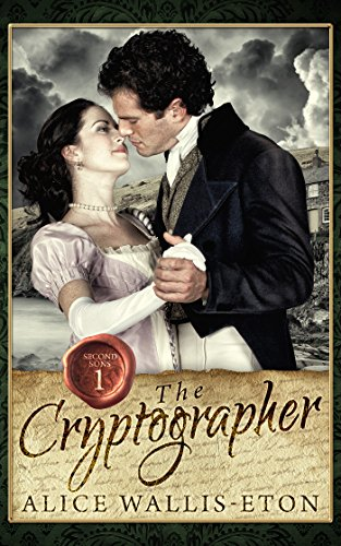 The Cryptographer (Second Sons Book 1) by [Wallis-Eton, Alice]