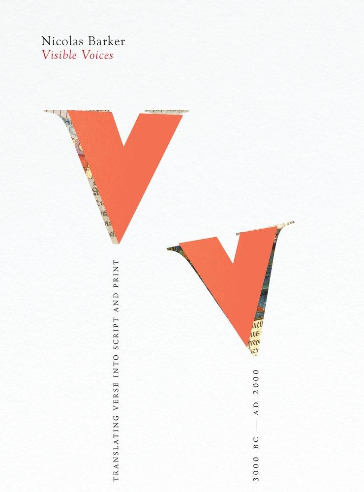 Read Online Visible Voices: Translating Verse into Script & Print 3000 BC-AD 2000 pdf epub