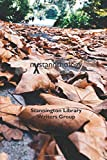 nXstannthology: The next anthology from the Stannington Library Writers' Group