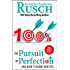 The Pursuit of Perfection: And How It Harms Writers (WMG Writer's Guide Book 3)