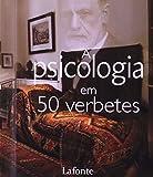 A Psicologia em 50 Verbetes (Em Portuguese do Brasil)