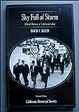 Sky Full of Storm, David F. Selvin, 0910312362
