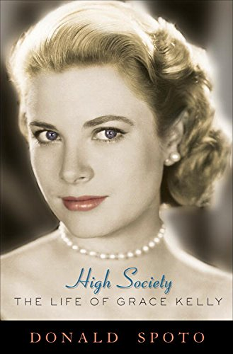 High Society: The Life of Grace Kelly cover