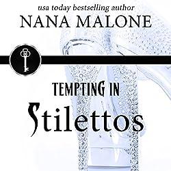 Tempting in Stilettos
