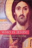 Who Is Jesus?: An Introduction to Christology, Thomas P. Rausch, 0814650783