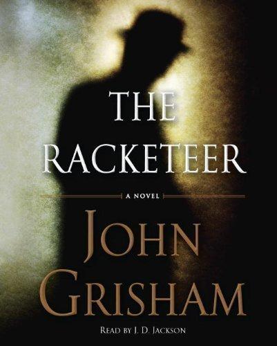 By John Grisham:The Racketeer [AUDIOBOOK] (Books on Tape) [AUDIO CD]
