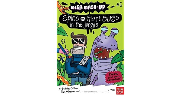 Mega Mash-Up: Spies vs. Giant Slugs in the Jungle by Catlow ...