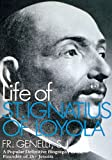 Life of St. Ignatus of Loyola, S. J. Genelli, 0895553457