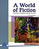 A World of Fiction: Twenty Timeless Short Stories (2nd Edition)