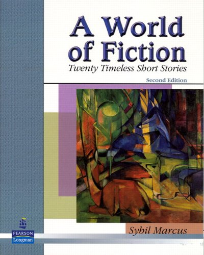 A World of Fiction: Twenty Timeless Short Stories (2nd...