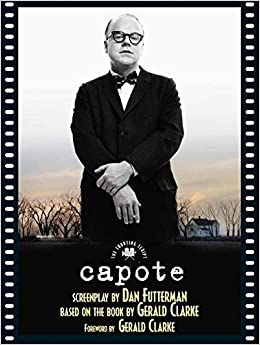 Capote: The Shooting Script by Dan Futterman (2006-02-17)