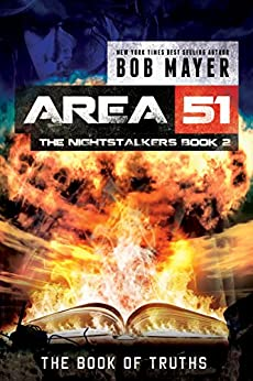 The Book of Truths (Area 51: The Nightstalkers Book 2) by [Mayer, Bob]