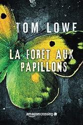 La Forêt aux papillons (French Edition)