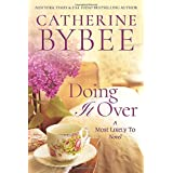 Doing It Over (A Most Likely To Novel)