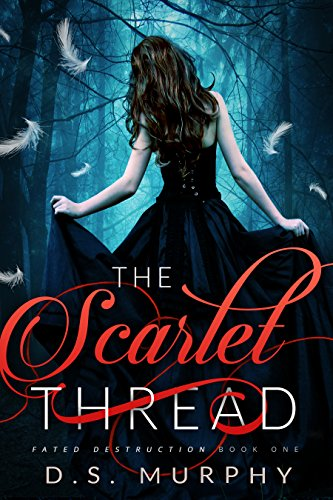 #freebooks – The Scarlet Thread (Fated Destruction Book 1) by D.S. Murphy