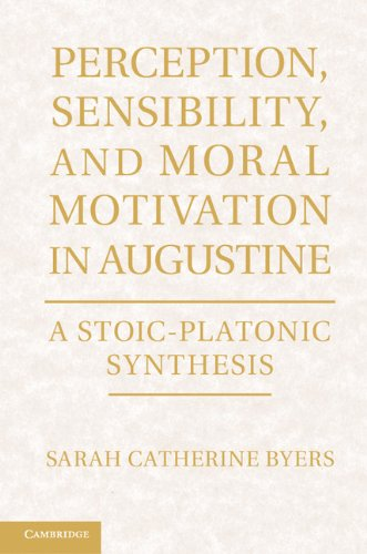 Download Perception, Sensibility, and Moral Motivation in Augustine Pdf