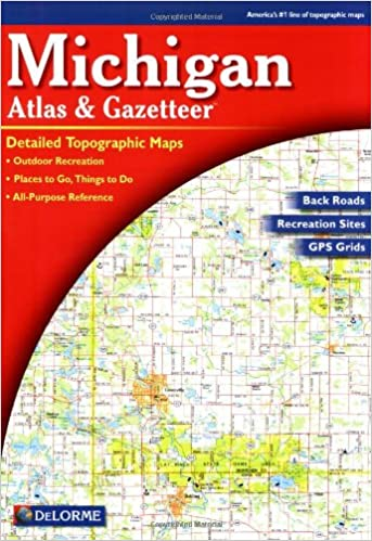 Michigan Atlas & Gazetteer: Delorme Mapping Company: 9780899333359 on