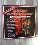 Jukebox Saturday Night: 96 Great Jukebox Hits