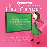 When Your Teacher Has Cancer, Maryann Makekau, 0615328288