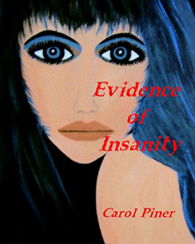 Evidence of Insanity by [Piner, Carol]
