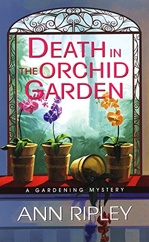 Death In The Orchid Garden (Gardening Mysteries)