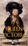 img - for Queen Victoria: The Biography book / textbook / text book