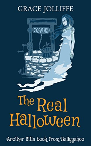 The Real Halloween: Another Little Book From (Halloween Real)