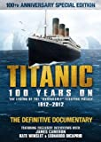 Titanic: 100 Years On by Revolver Entertainment