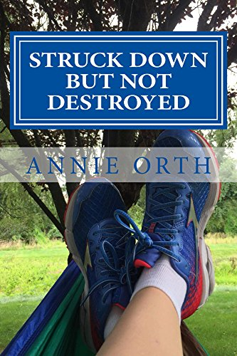 Amazon com: Struck Down but not Destroyed: Breaking Free