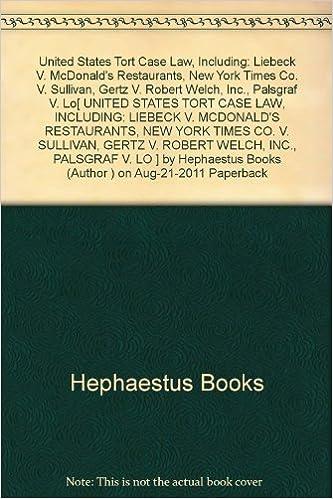 United States Tort Case Law Including Liebeck V Mcdonalds