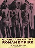 img - for Guardians of the Roman Empire (Trade Editions) book / textbook / text book