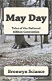 May Day, Bronwyn Sciance, 1449944515