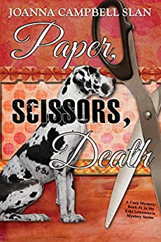 Paper, Scissors, Death: Book #1 in the Kiki Lowenstein Mystery Series by [Slan, Joanna Campbell]