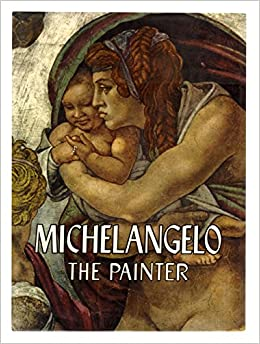 michelangelo the painter by mariani valerio 1964 hardcover