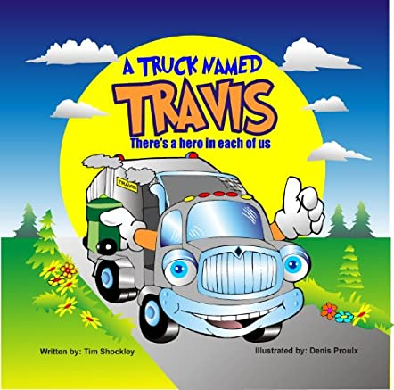 A Truck Named Travis