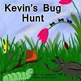 Kevin's Bug Hunt, Angela Morris Rimawi, 0615885101