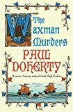 The Waxman Murders by Paul Doherty front cover