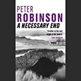 A Necessary End: Inspector Banks, Book 3