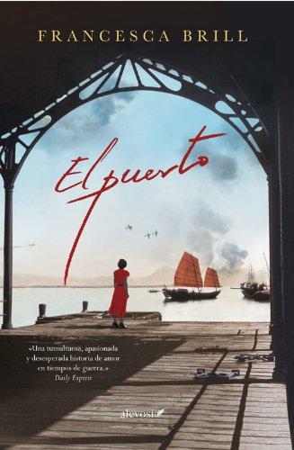 El puerto (Narrativa (alevosia)) (Spanish Edition)
