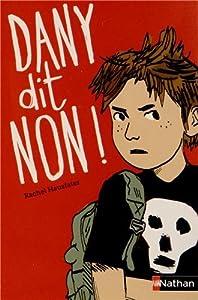 "Afficher ""Dany dit non !"""
