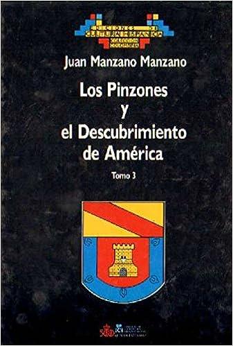 LOS PINZONES Y EL DESCUBRIMIENTO DE AMERICA: Amazon.es: JUAN ...
