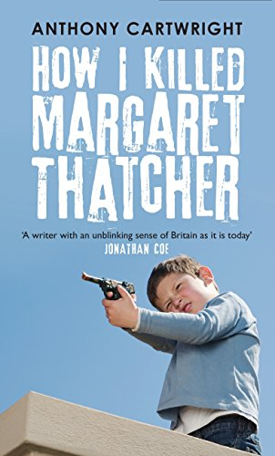 book cover of How I Killed Margaret Thatcher
