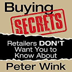 Buying Secrets Retailers DON'T Want You to Know About