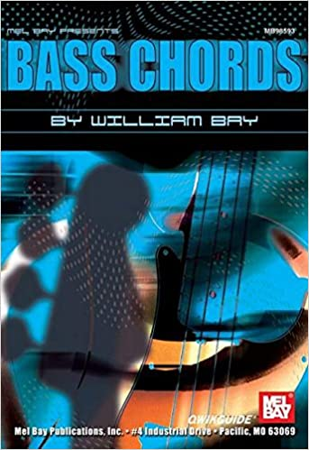 Mel Bay Bass Chords Qwikguide William Bay 9780786650866 Amazon