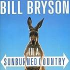 In a Sunburned Country Hörbuch von Bill Bryson Gesprochen von: Bill Bryson